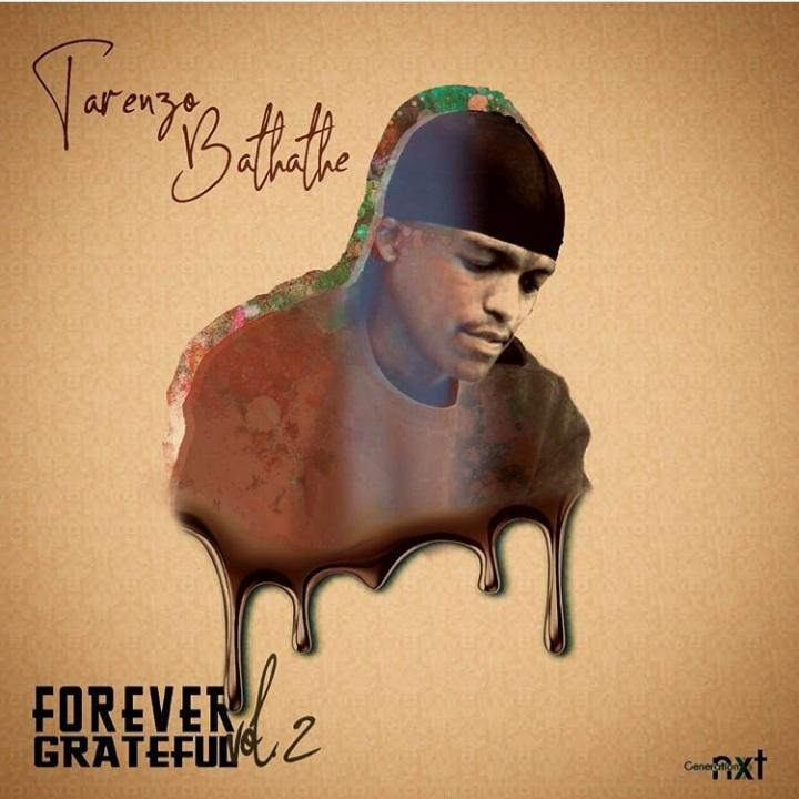 """Tarenzo Bathathe Drops A 21-tracks """"Forever Grateful"""" Album"""