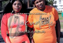 "Photo of Ubiza Wethu Presents ""Makudede Ubumnyama"" Ft. Anelisa N"
