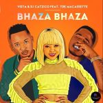 "Vista & Catzico Enlists TDK Macassette For ""Bhaza Bhaza"""