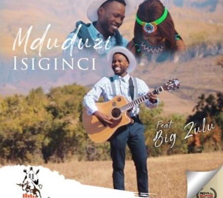 mduduzi sings isiginci big zulu ubetoo