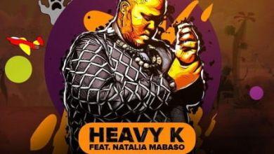 Photo of Watch Heavy-k Music Video For Uyeke Featuring Natalia Mabaso