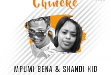 Photo of Skandi Kid & Mpumi Bena  – Chineke (ft. Beat Movement & Mumba K)
