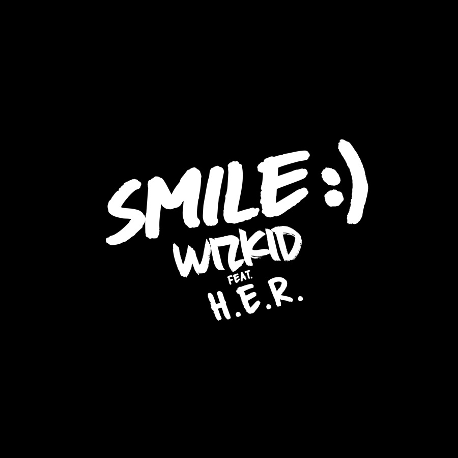 Wizkid - Smile (feat. H.E.R.) - Single