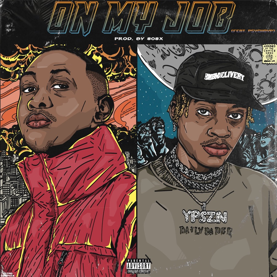 Sipho the Gift - ON MY JOB (feat. PsychoYP) - Single