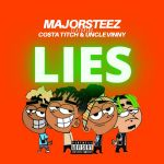 "Majorsteez, Costa Titch & Uncle Vinny Sing The ""Lies"" They Tell"