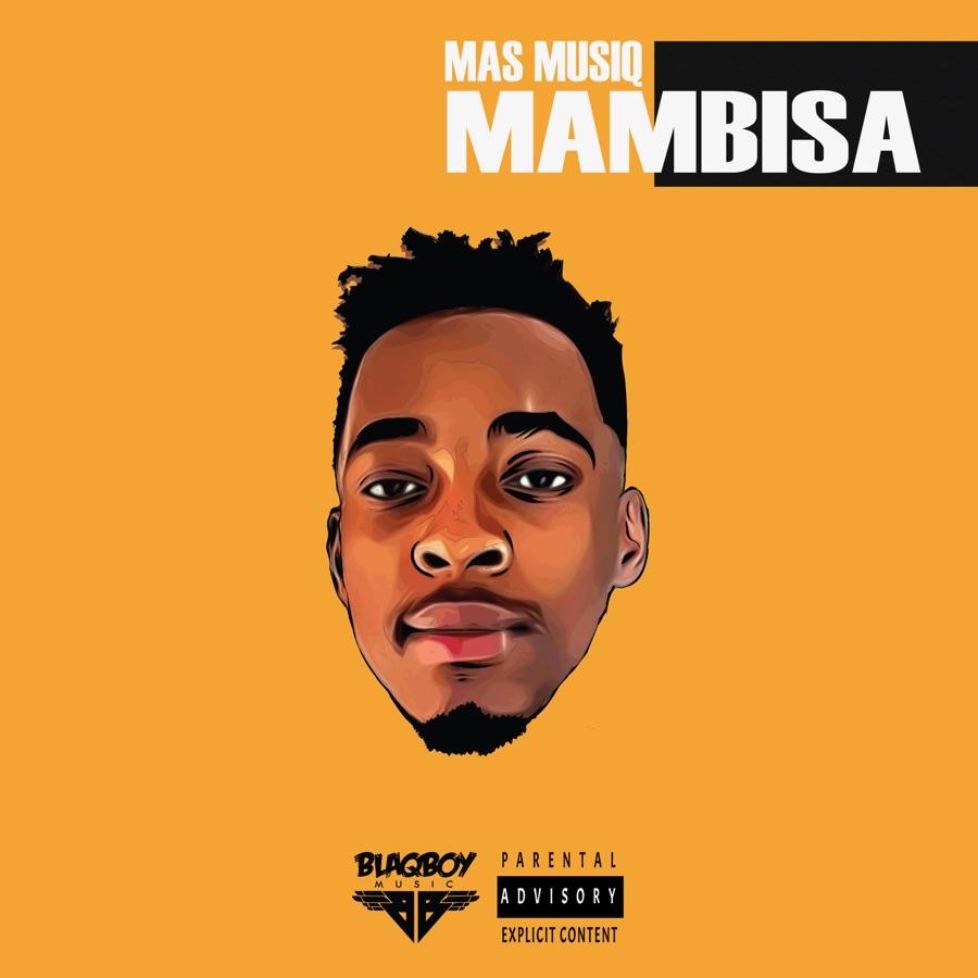 Mas Musiq - Mambisa
