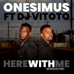 """Onesimus Enlists DJ Vitoto For """"Here With Me"""" Afro Electro"""