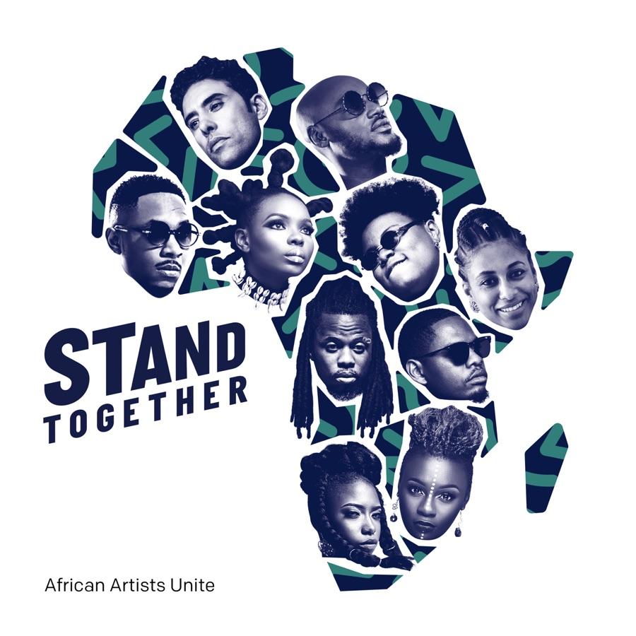 African Artists Unite - Stand Together (feat. 2Baba, Ahmed Soultan, Amanda Black, Ben Pol, Betty G, Gigi Lamayne, Prodigio, Stanley Enow, Teni & Yemi Alade) - Single