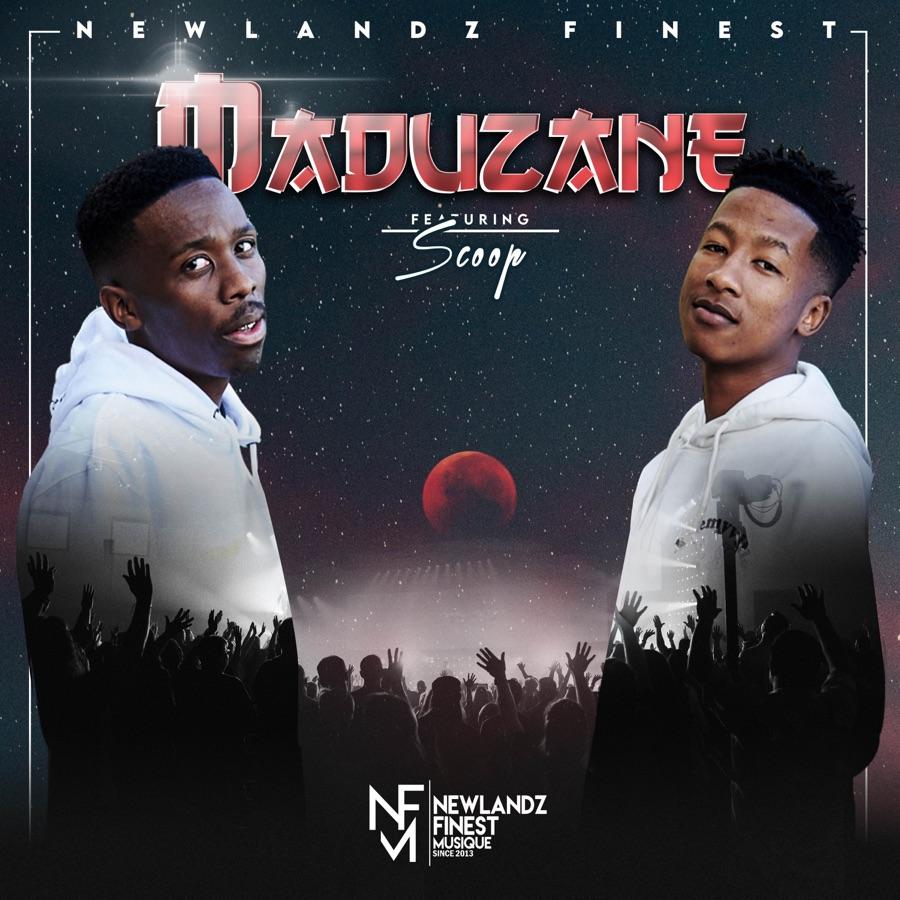 Newlandz Finest - Maduzane (feat. Scoop) - Single