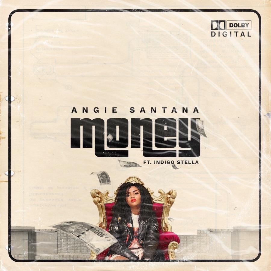 Angie Santana - Money (feat. Indigo Stella) - Single