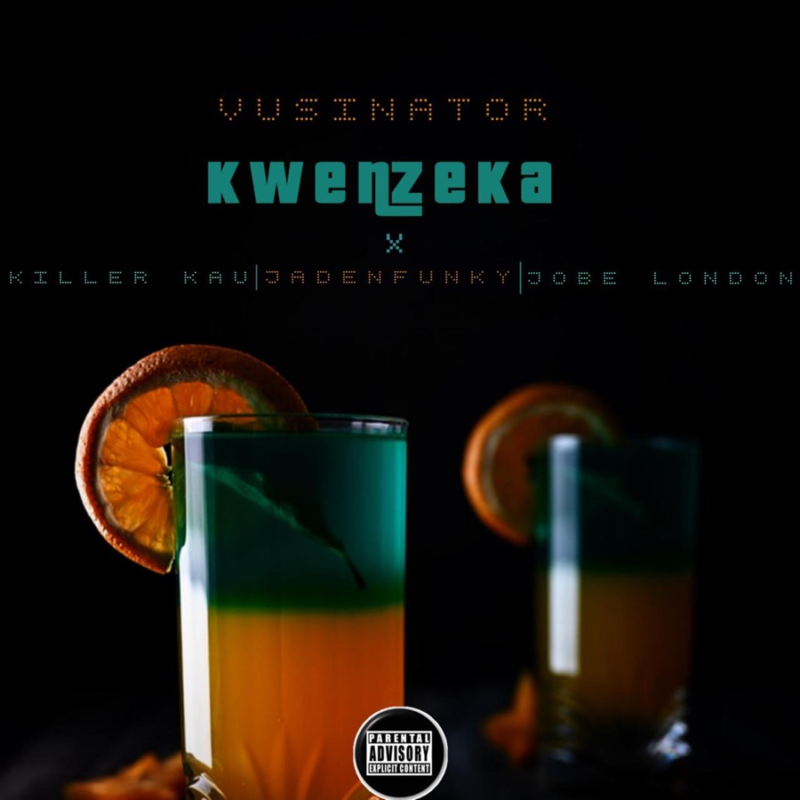Vusinator - Kwenzeka (feat. Killerkau, jadenfunky & jobelondon) - Single
