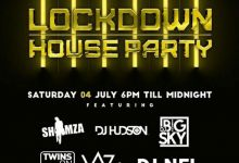Photo of 3rd & 4th, July Lockdown House Party Line UP: DJ Shimza, Big Sky, Nel, Hudson, Khuli Chana, PH, JazziDisciples And More