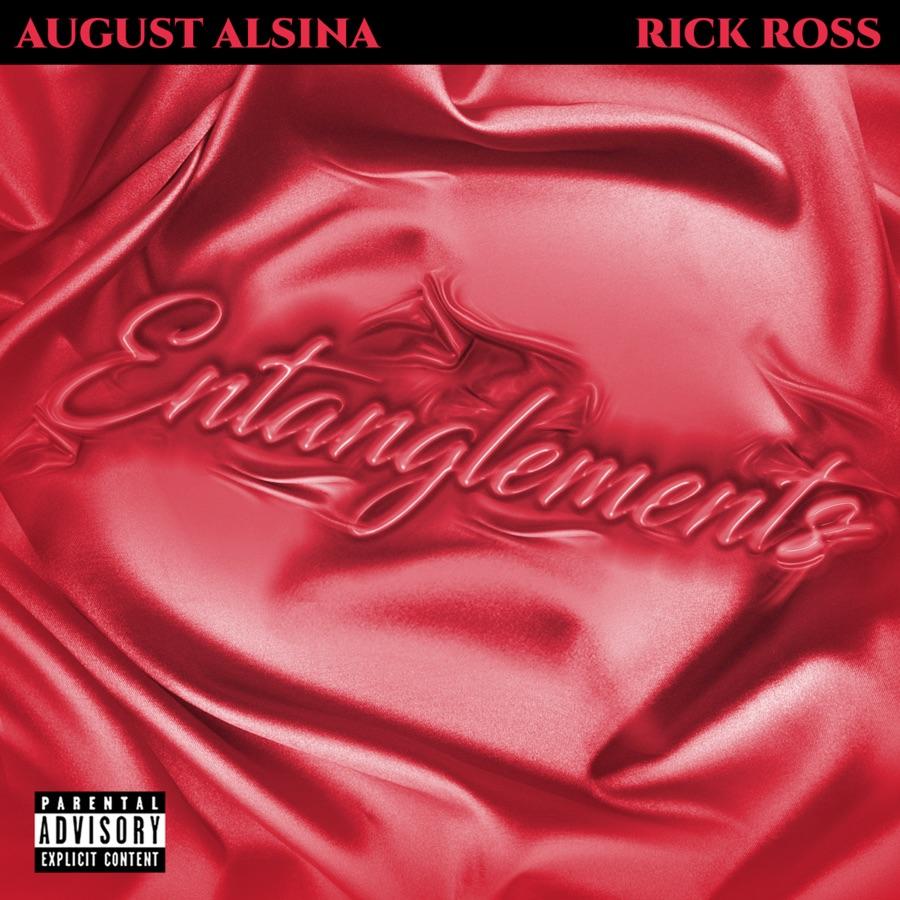 August Alsina & Rick Ross - Entanglements - Single