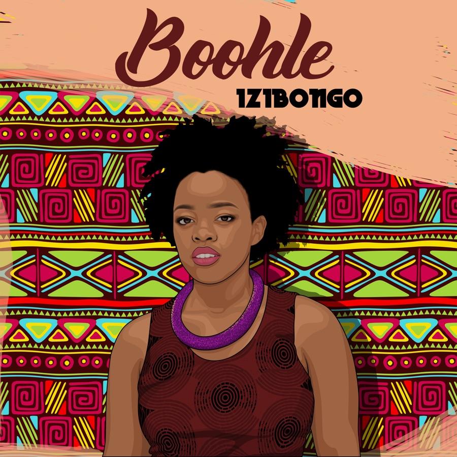 Boohle - Izibongo