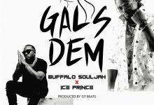 Buffalo Souljah & Iceprince - Gals Dem - Single