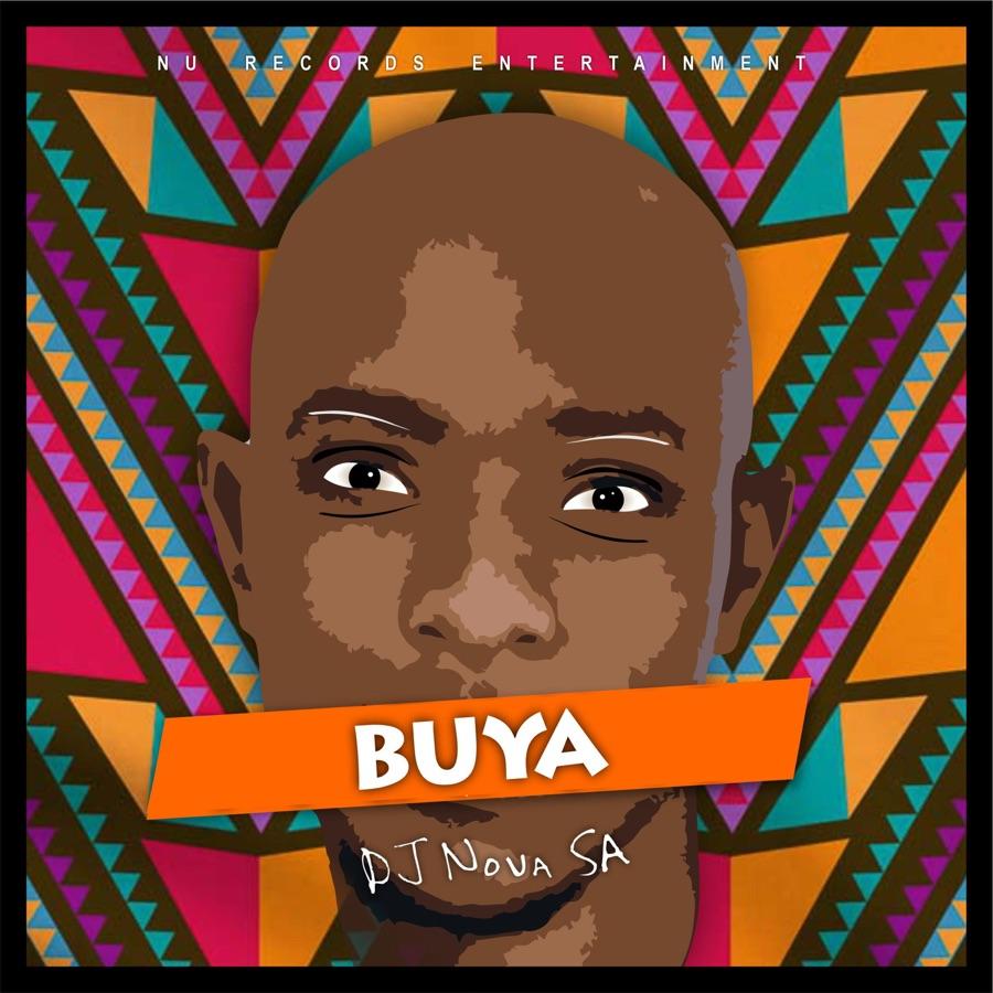 """DJ Nova SA Drops """"Buya"""" Image"""