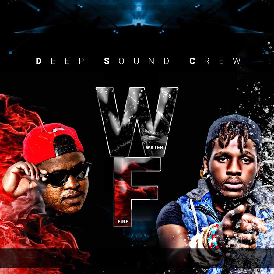 Deep Sound Crew - Water & Fire