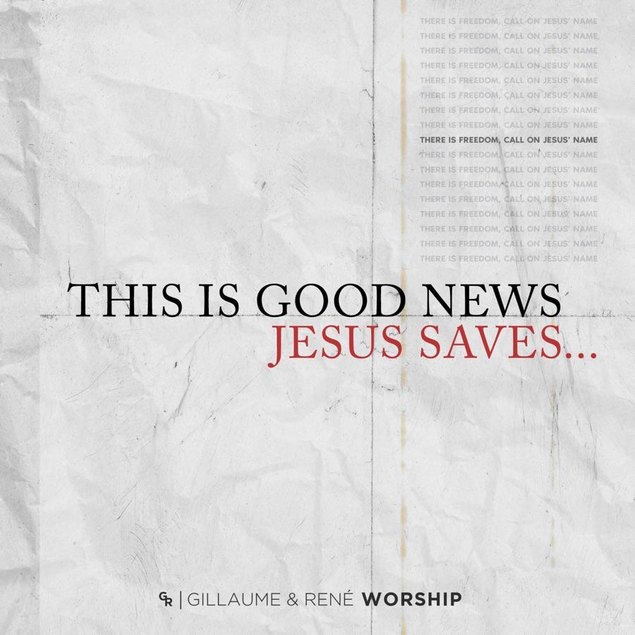 Gillaume & René Worship – This Is Good News Image