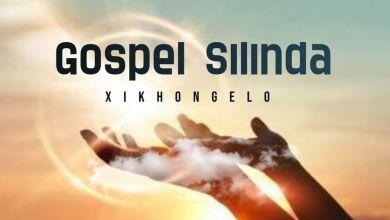 Gospel Silinda - Xikhongelo - Single