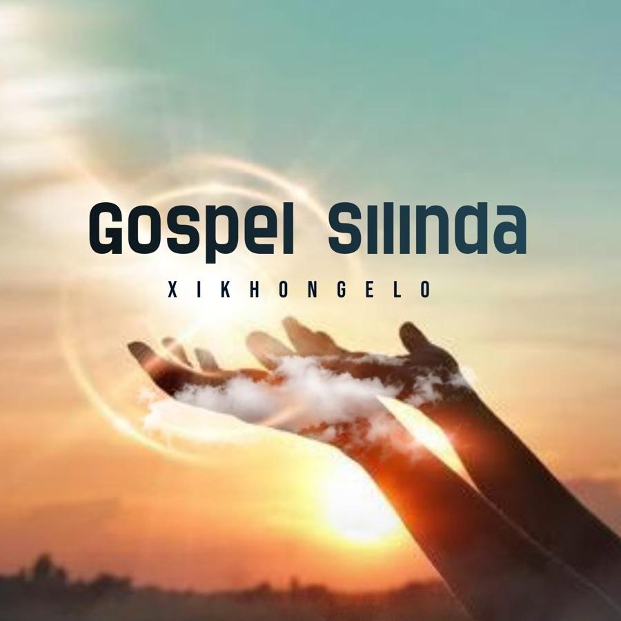 "Gospel Silinda Presents New Song ""Xikhongelo"" | Listen Image"