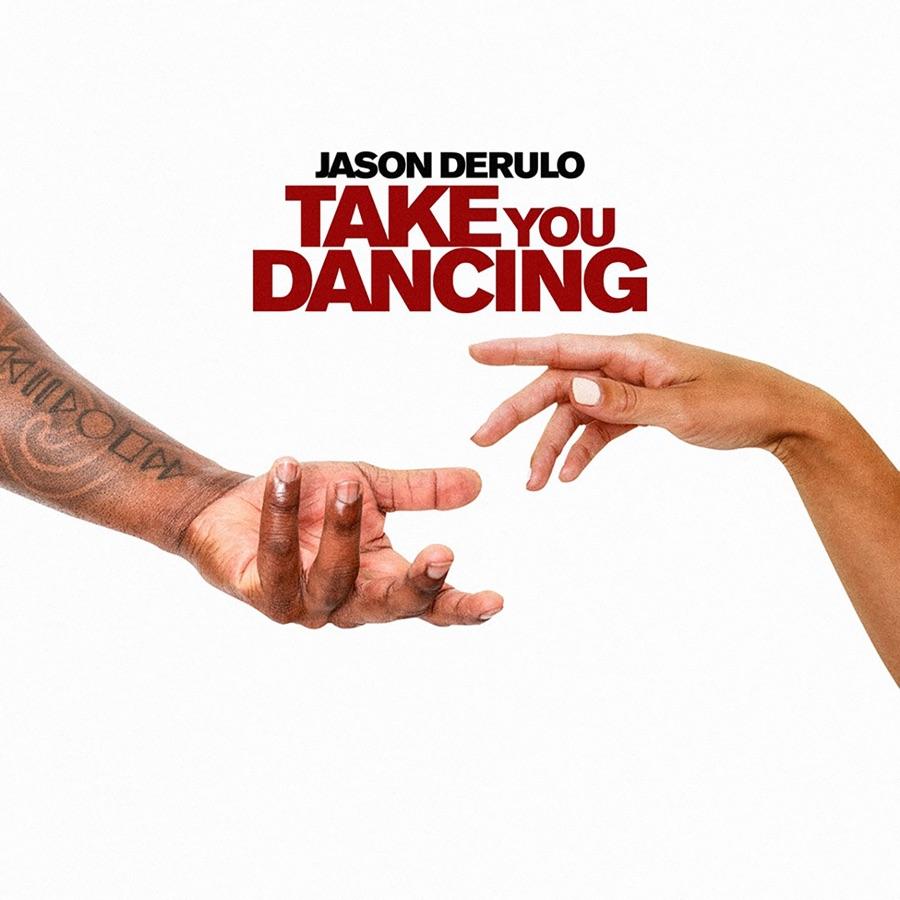 Jason Derulo - Take You Dancing - Single