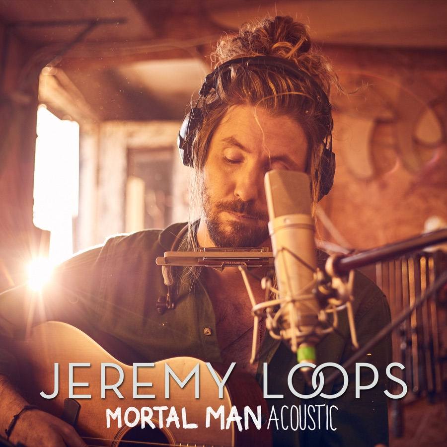 Jeremy Loops - Mortal Man (Acoustic) - Single