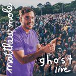 Matthew Mole  - Ghost Live Album