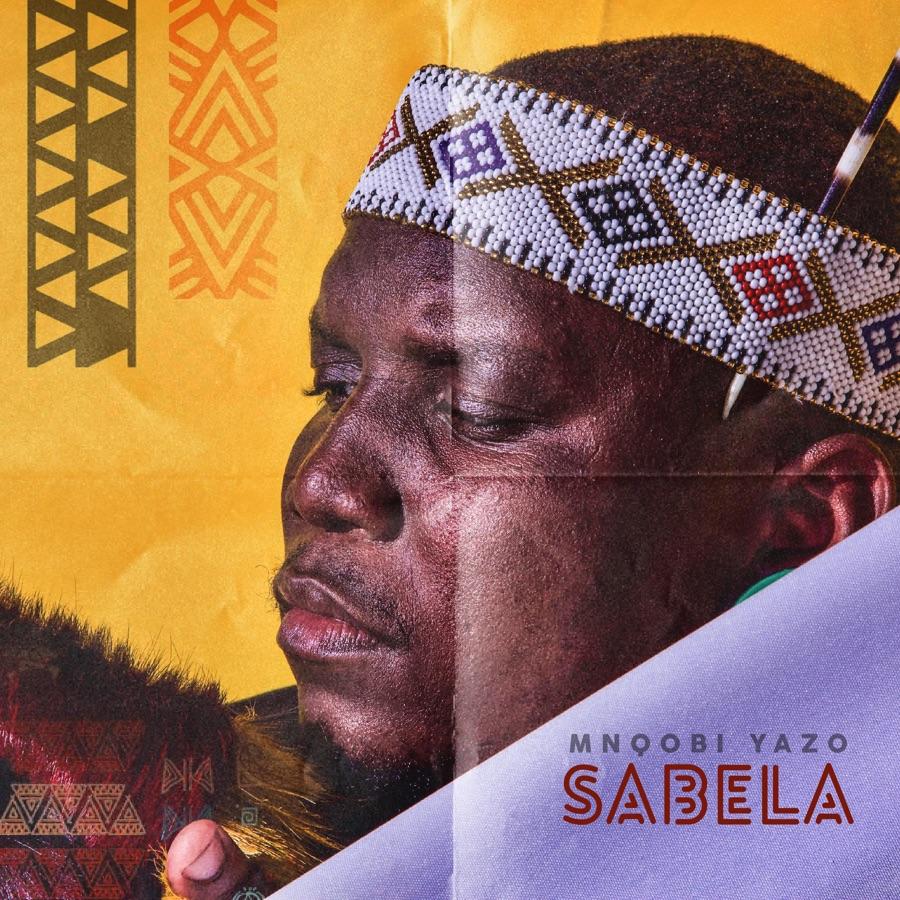 Mnqobi Yazo - Sabela - Single
