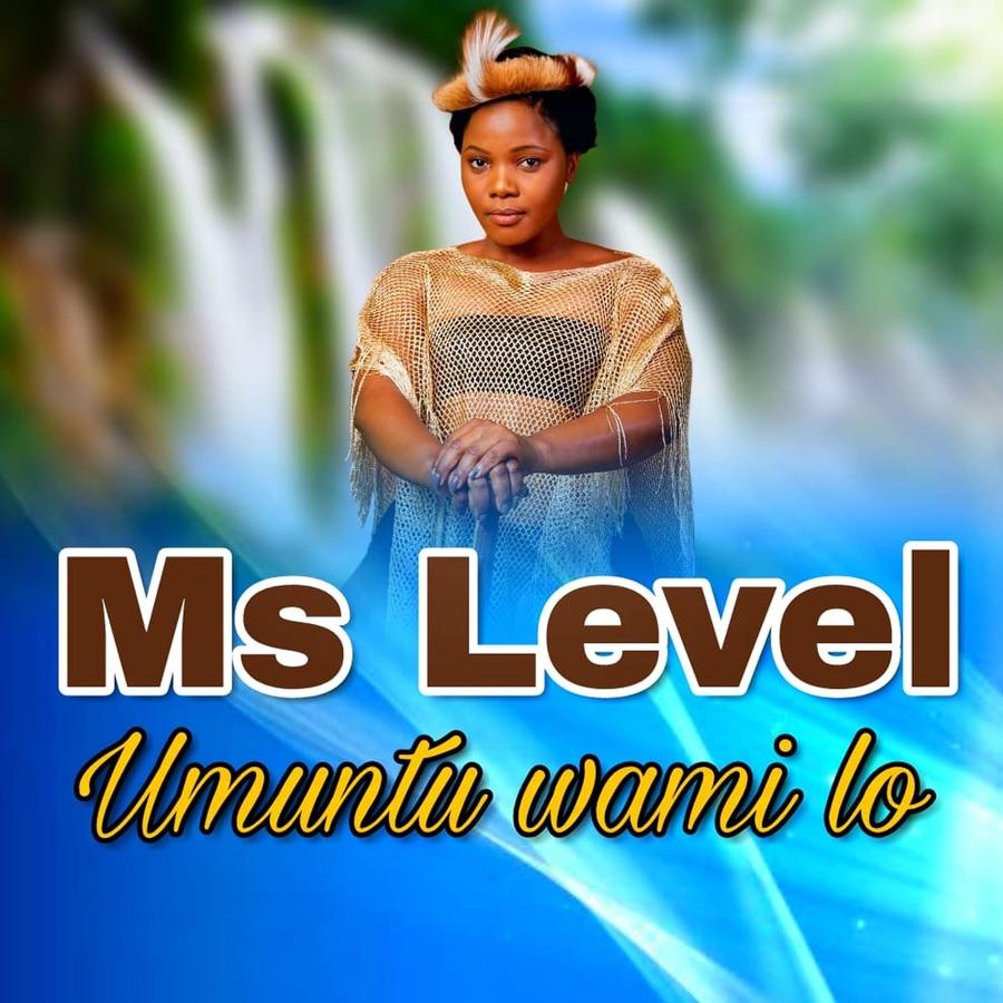 Ms Level – Umuntu Wami Lo Image