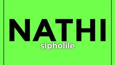 Nathi - Sipholile - Single