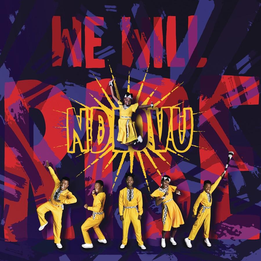 Ndlovu Youth Choir - We Will Rise - Single