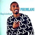 Phumlani – Bayizimbali