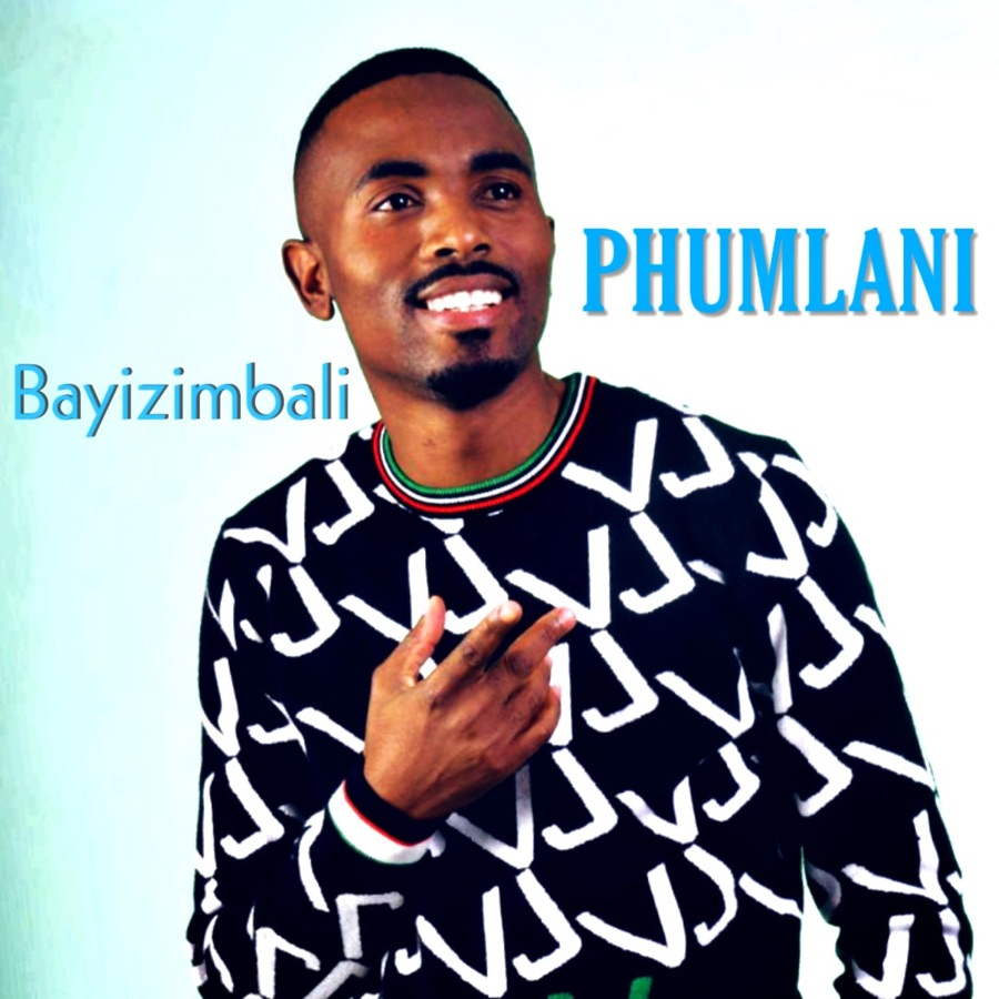 Phumlani - Bayizimbali - Single