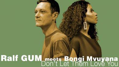 Ralf GUM & Bongi Mvuyana - Don