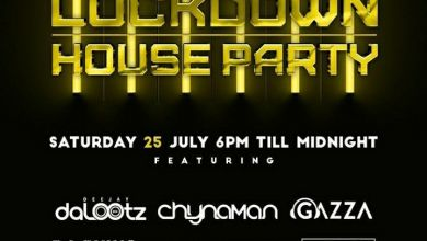 Photo of DJ DaLootz, Chynaman, Gazza, Zinyo, Mr Thela, Mshayi & Vino – Line-up For Lockdown House Party Mix (Saturday July 26th, 2020)
