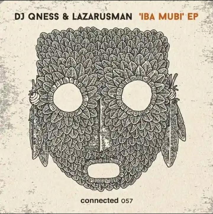 DJ Qness & Lazarusman – Iba Mubi EP Image