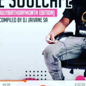 Djy Jaivane – The SoulCafe Vol. 21 (July Birthday Month Edition)