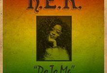 "H.E.R. Premieres New Reggae Tune ""Do To Me"", Listen"