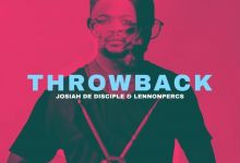 Photo of Josiah De Disciple & Lennonpercs – ThrowBack