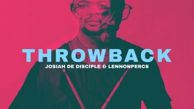 Josiah De Disciple & Lennonpercs – ThrowBack