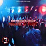 "King Monada Enlists Mack Eaze For ""Thimane Di Phone"""