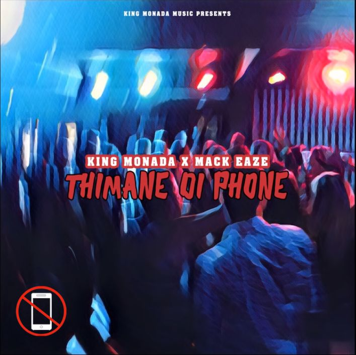 "King Monada Enlists Mack Eaze For ""Thimane Di Phone"" Image"