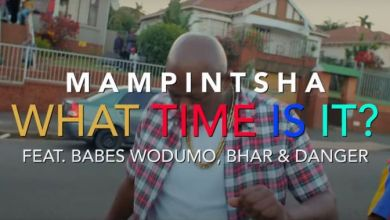 "Photo of Mampintsha Drops ""What Time Is It"" Music Video Feat. Babes Wodumo, Danger & Bhar"