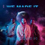 Mi Casa – We Made It Album