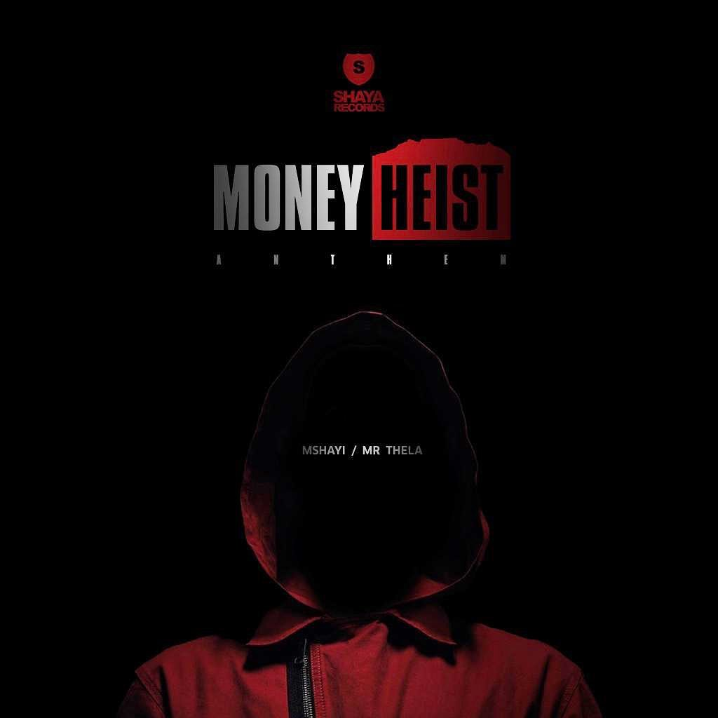 """Mr Thela & Mshayi Drops New Song, """"Money Heist Anthem"""" Bella Ciao Image"""
