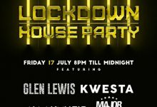 Photo of NaakMusiq, Major League, Kwesta, Glen Lewis, Malumz On Deck & More For 17-18th July Channel O Lockdown House Party Mix