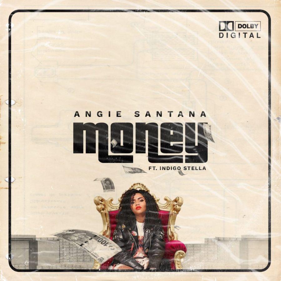 """Money"" By Angie Santana Ft. Indigo Stella Drops This Friday"