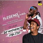 Oskido's Legend Live Goes On MtvBase, To Feature DJ Maphorisa