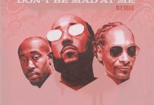 """Problem Premieres """"Don't Be Mad At Me (Remix)"""" Feat. Freddie Gibbs & Snoop Dogg"""