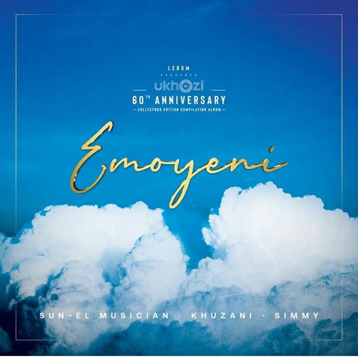 Sun-El Musician, Simmy & Khuzani – Emoyeni (Ukhozi FM 60)
